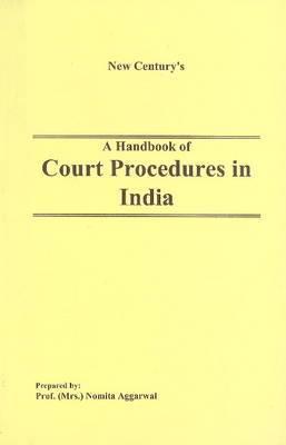 Handbook of Court Procedures in India