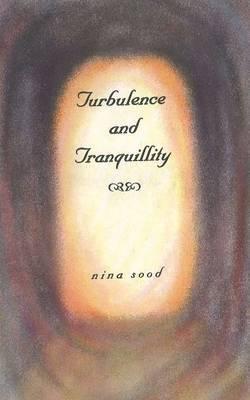 Turbulence & Tranquillity
