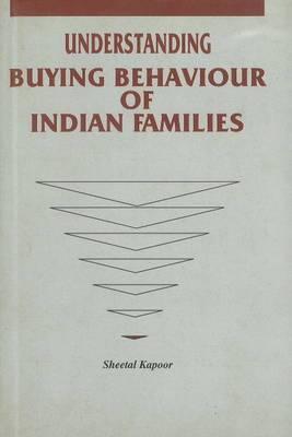 Understanding Buying Behaviour of Indian Families