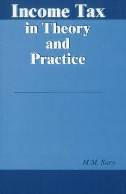 Income Tax in Theory & Practice