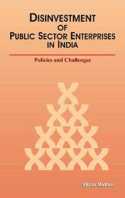 Disinvestment of Public Sector Enterprises: Policies & Challenges