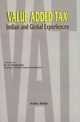 Value Added Tax: Indian & Global Experiences