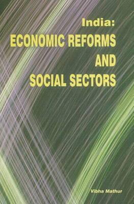 India: Economic Reforms & Social Sectors
