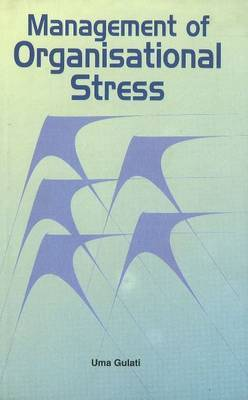 Management of Organisational Stress