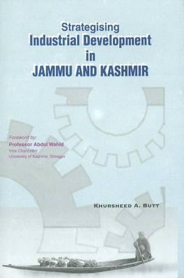 Strategising Industrial Development in Jammu & Kashmir