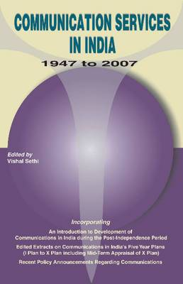 Communication Services in India -- 1947-2007