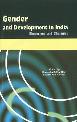 Gender & Development in India: Dimensions & Strategies