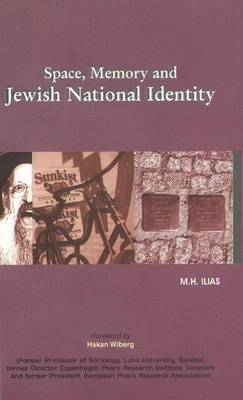 Space, Memory & Jewish National Identity