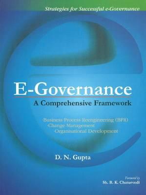 E-Governance: A Comprehensive Framework
