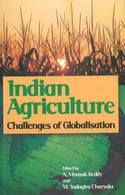 Indian Agriculture: Challenges of Globalisation