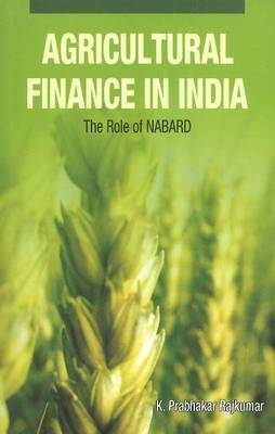 Agricultural Finance in India: The Role of NABARD