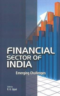 Financial Sector of India: Emerging Challenges