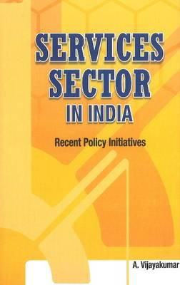 Services Sector in India: Recent Policy Initiatives