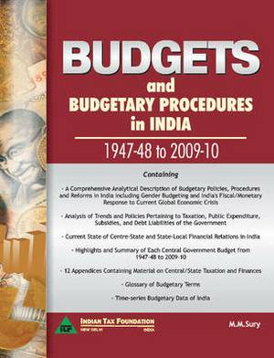 Budgets & Budgetary Procedures in India - 1947-48 to 2009-10