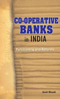 Co-operative Banks in India: Functioning & Reforms