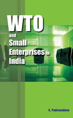 WTO & Small Enterprises in India