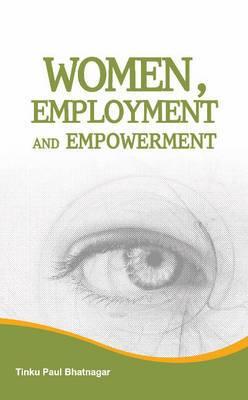 Women, Employment & Empowerment
