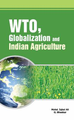 WTO, Globalization & Indian Agriculture