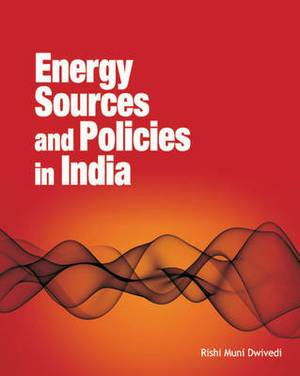 Energy Sources & Policies in India