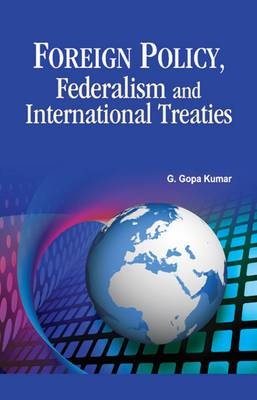 Foreign Policy, Federalism & International Treaties