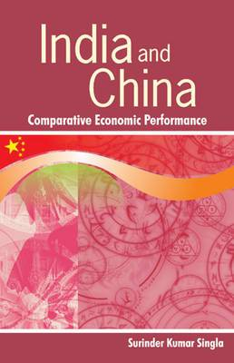 India & China: Comparative Economic Performance
