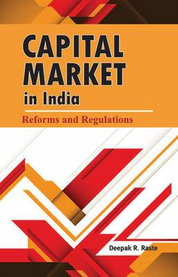 Capital Market in India: Reforms & Regulations