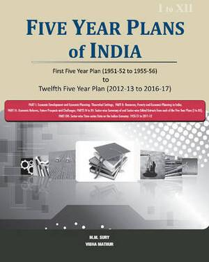 Five Year Plans of India -- 3 Volume Set: First Five Year Plan (1951-52 to 1955-56) to Twelfth Five Year Plan (2012-13 to 2016-17)