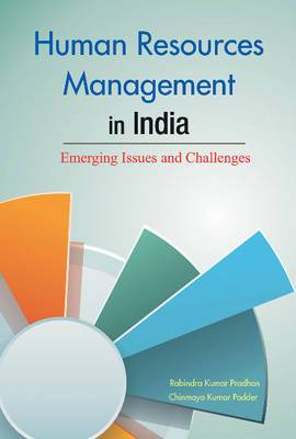 Human Resources Management in India: Emerging Issues and Challenges