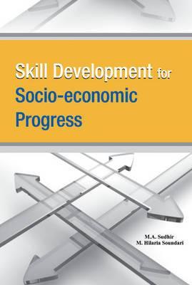 Skill Development for Socio-economic Progress