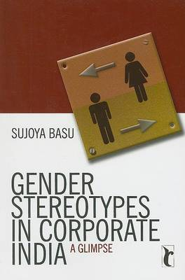 Gender Stereotypes in Corporate India: A Glimpse