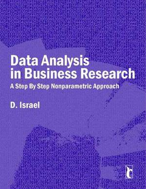 Data Analysis in Business Research: A Step by Step Nonparametric Approach