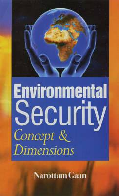 Environmental Security Concept and Dimensions