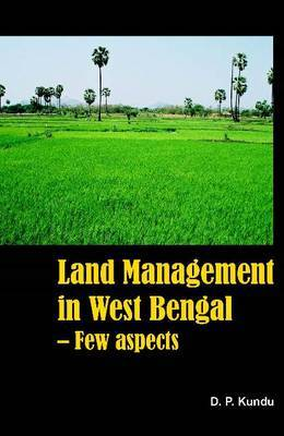 Land Management in West Bengal: Few Aspects