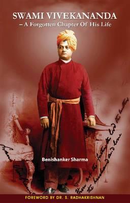 Swami Vivekananda: A Forgotten Chapter of His Life