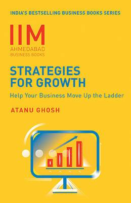 Strategies for Growth: Help Your Business Move Up the Ladder