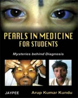 Pearls in Medicine for Students: Mysteries Behind Diagnosis