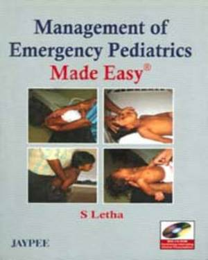 Management of Emergency Pediatrics Made Easy