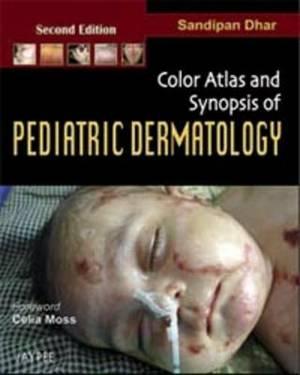 Colour Atlas and Synopsis Pediatric Dermatology