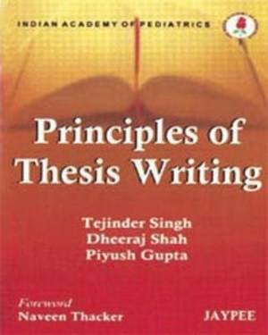 Principles of Thesis Writing