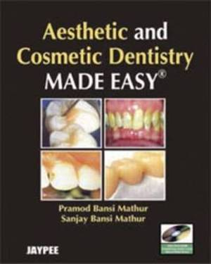 Aesthetic and Cosmetic Dentistry Made Easy