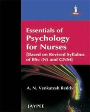 Essentials of Psychology for Nurses