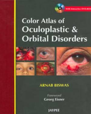 Color Atlas of Oculoplastic & Orbital Disorders