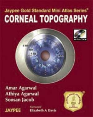 Jaypee Gold Standard Mini Atlas Series: Corneal Topography