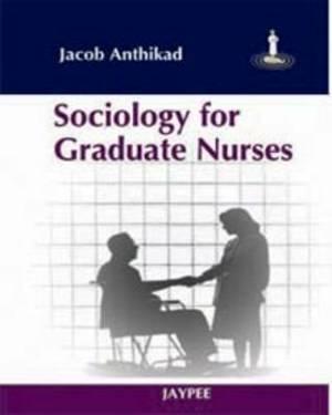 Sociology for Graduate Nurses