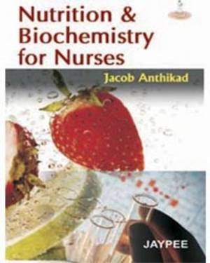 Nutrition and Biochemistry for Nurses