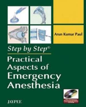 Step by Step: Practical Aspects of Emergency Anesthesia
