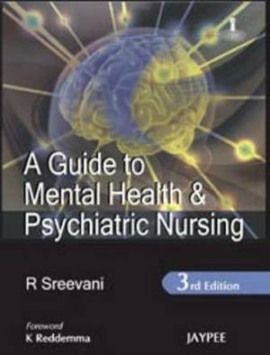 A Guide to Mental Health & Psychiatric Nursing