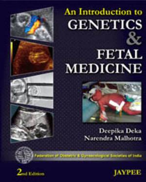 An Introduction to Genetics & Fetal Medicine