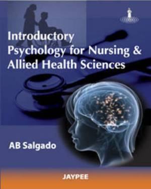 Introductory Psychology for Nursing and Allied Sciences