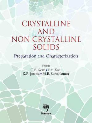 Crystalline and Non-Crystalline Solids: Preparation and Characterization
